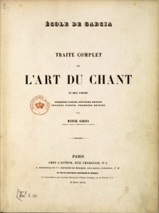 "Manuel Garcia's L'Art du Chant (1847):  Embedding Chopin's ""well-known song method""? New publication by Icons of Europe (2013) discusses the issue."
