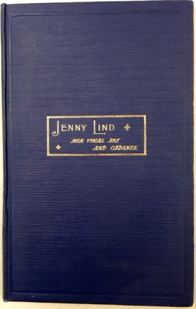 """Jenny Lind: Her Vocal Art and Cadenze"" (1894.  Icons of Europe say the candenze were created by Chopin."
