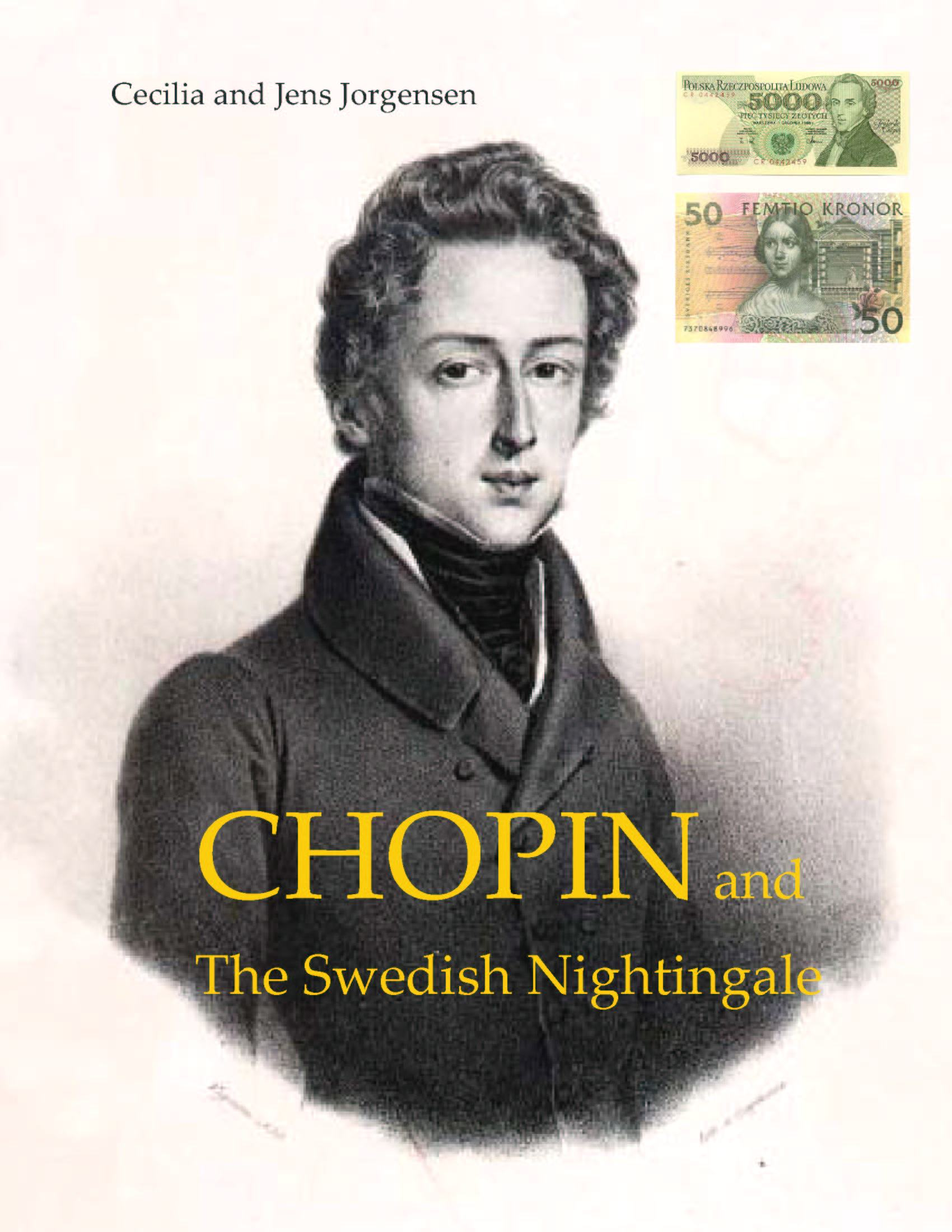 "Cover page of the biography ""CHOPIN and The Swedish Nightingale"" (Icons of Europe, 2003) by Cecilia and Jens Jorgensen."
