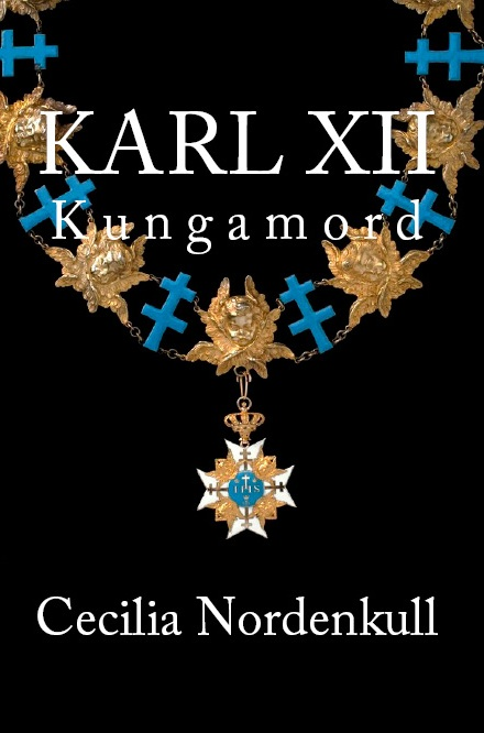 "The author Cecilia Nordenkull, Icons of Europe will present her new book ""KARL XII: Kungamord"" at BOKMÄSSAN Göteborg Book Fair, September 2018."